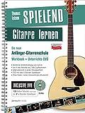 Spielend Gitarre Lernen: Die neue Anfänger-Gitarrenschule - inkl. 8 Std. Videoanleitungen auf DVD