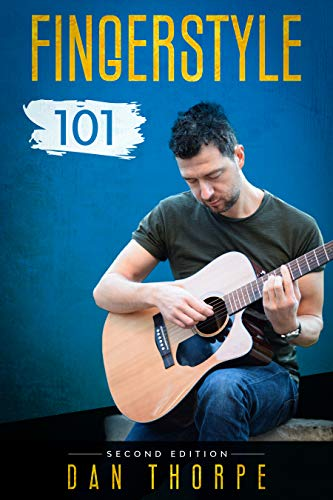 Fingerstyle 101 - A Step By Step Guide...