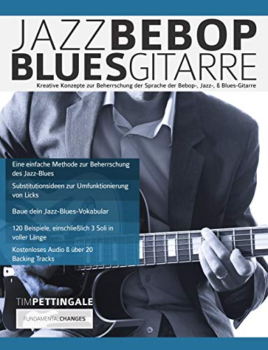 Jazz-, Bebop-, Blues-Gitarre:...