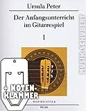 Der Anfangsunterricht im Gitarrespiel Band 1 inkl. praktischer Notenklammer - das bekannte Lehrwerk für die klassische Gitarre mit vielen Kinder- und Volksliedern (broschiert) von Ursula Peter (Noten/Sheetmusic)