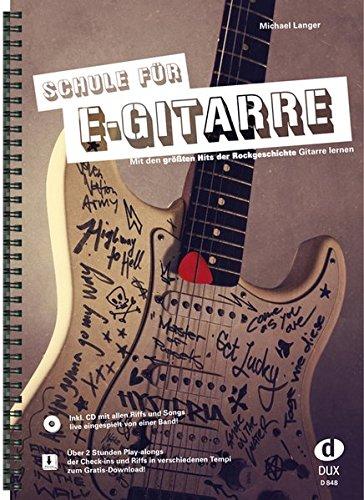 Schule für E-Gitarre: Mit den größten...