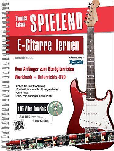 Spielend E-Gitarre Lernen: Vom Anfänger...