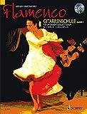 Flamenco Gitarrenschule. Bd.1, mit Audio-CD: Für Unterricht und Selbststudium. Noten und Tabulatur