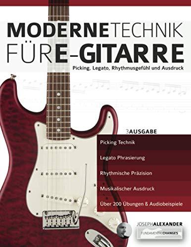 Moderne Technik für E-Gitarre: Picking,...