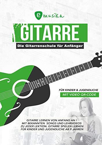 Die Gitarrenschule für Kinder und...
