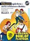 Gitarrespielen mein schönstes Hobby Band 2 (+CD) inkl. Plektrum - Die moderne Gitarrenschule für Jugendliche und Erwachsene mit zahlreichen beliebten Stücken (Gitarrespielen mein schönstes Hobby) (Ringeinband) von Rolf Tönnes (Noten/Sheetmusic)