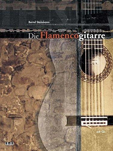Die Flamenco-Gitarre: Gitarrenschule...