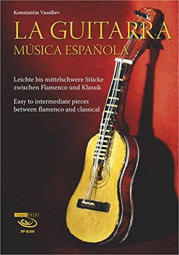 La Guitarra. Música española: Leichte...