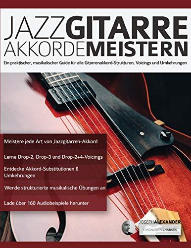 Jazzgitarre Akkorde Meistern: Ein...