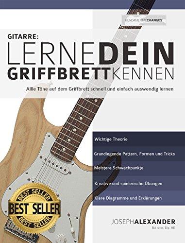 Gitarre: Lerne dein Griffbrett kennen:...